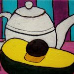 Teapot and Avocado. Oil on canvas, 8 x 10 inches © Stewart Fletcher
